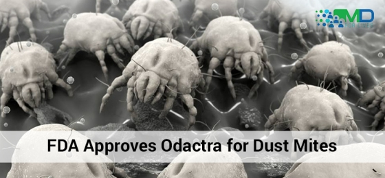 FDA Approves Odactra for Dust Mites